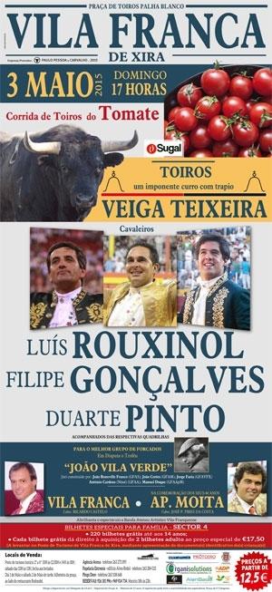 Crónica da corrida de Vila Franca de Xira, 10 de Maio de 2015.