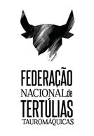 Federação Nacional de Tertúlias Tauromáquicas pronunciam-se sobre os ataques à tauromaquia