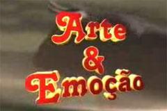 ARTE & EMOÇÃO - SINOPSE DO PROGRAMA 12