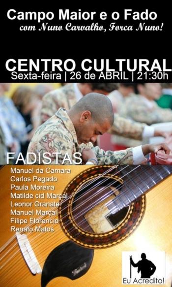Campo Maior e o Fado, com Nuno Carvalho