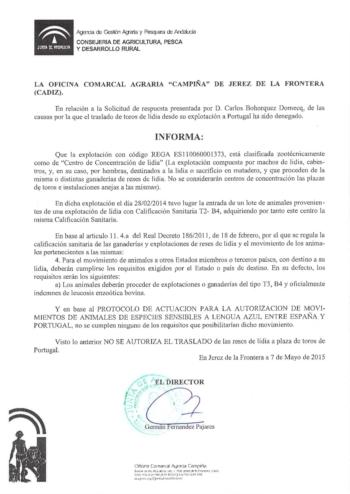 Comunicado da Consejeria de Agricultura, Pesca y Desarollo Rural sobre a corrida de D. Luís Terrón