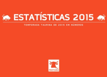 A TEMPORADA TAURINA DE 2015 EM NÚMEROS
