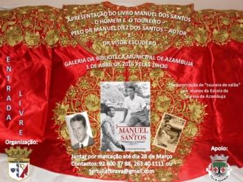 Apresentação Livro Manuel dos Santos - O Homem e o Toureiro